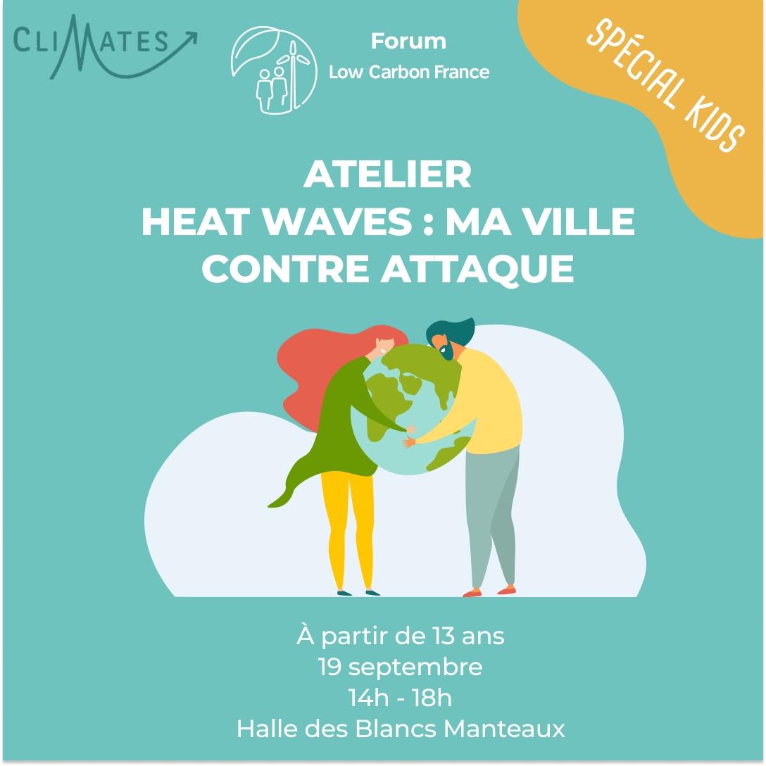 Atelier Heat Waves : ma ville contre attaque