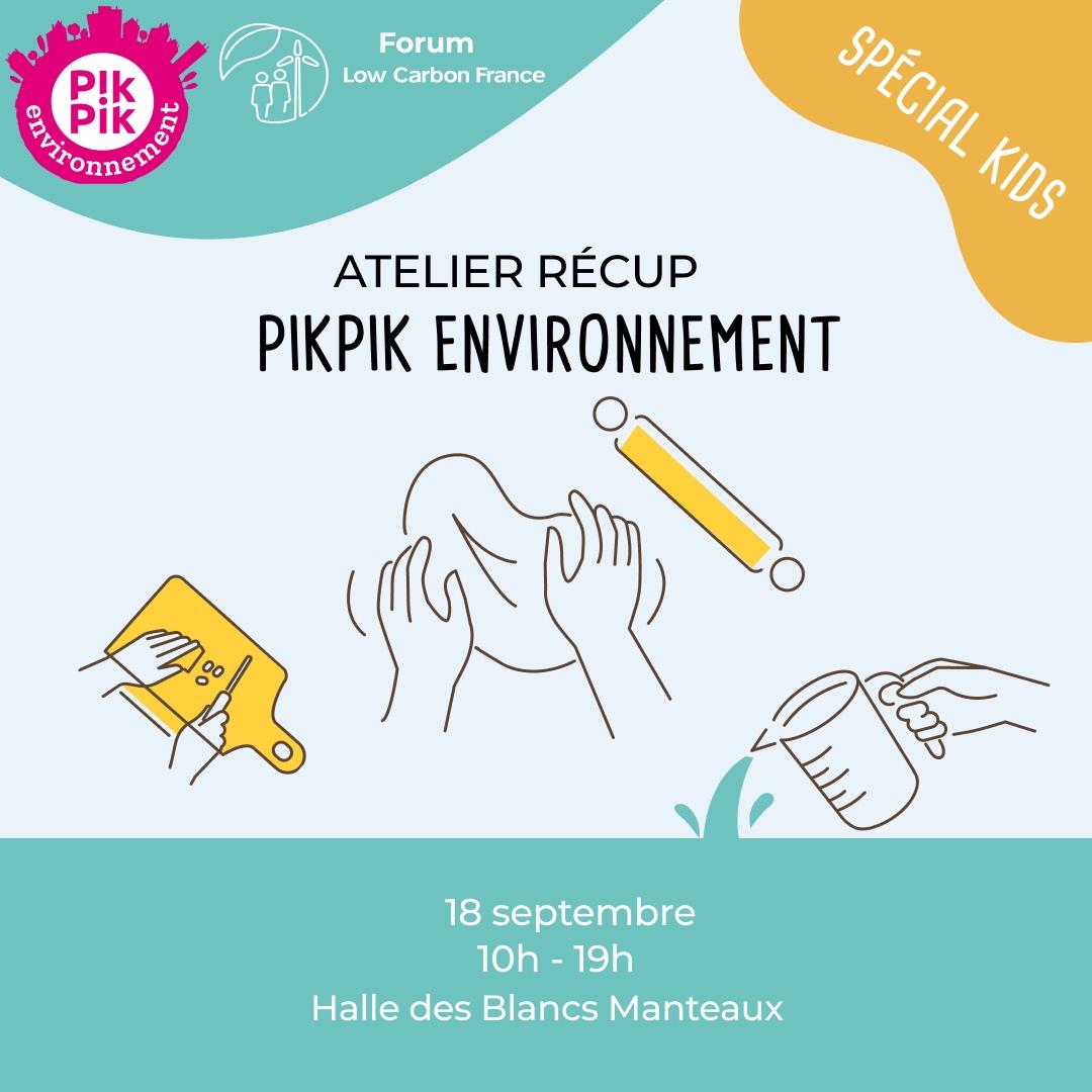 pikPik Environnment – Atelier Récup