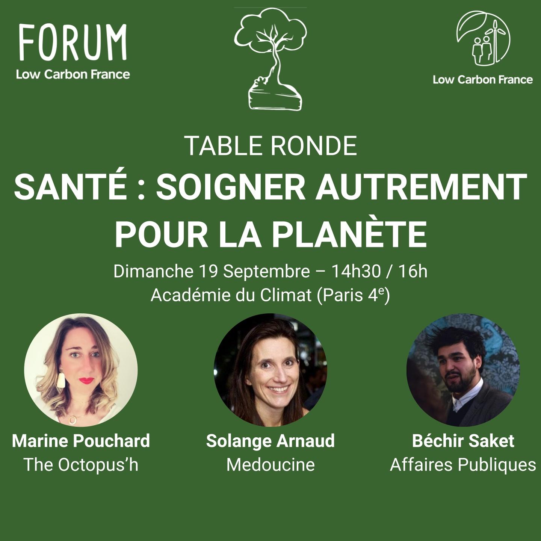 Table ronde – Santé : soigner autrement pour la planète